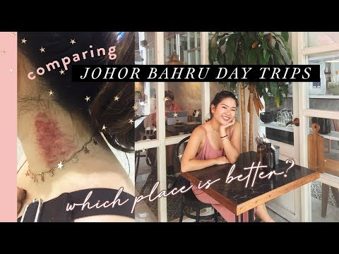 JOHOR BAHRU DAY TRIP BATTLE | Where U Go?