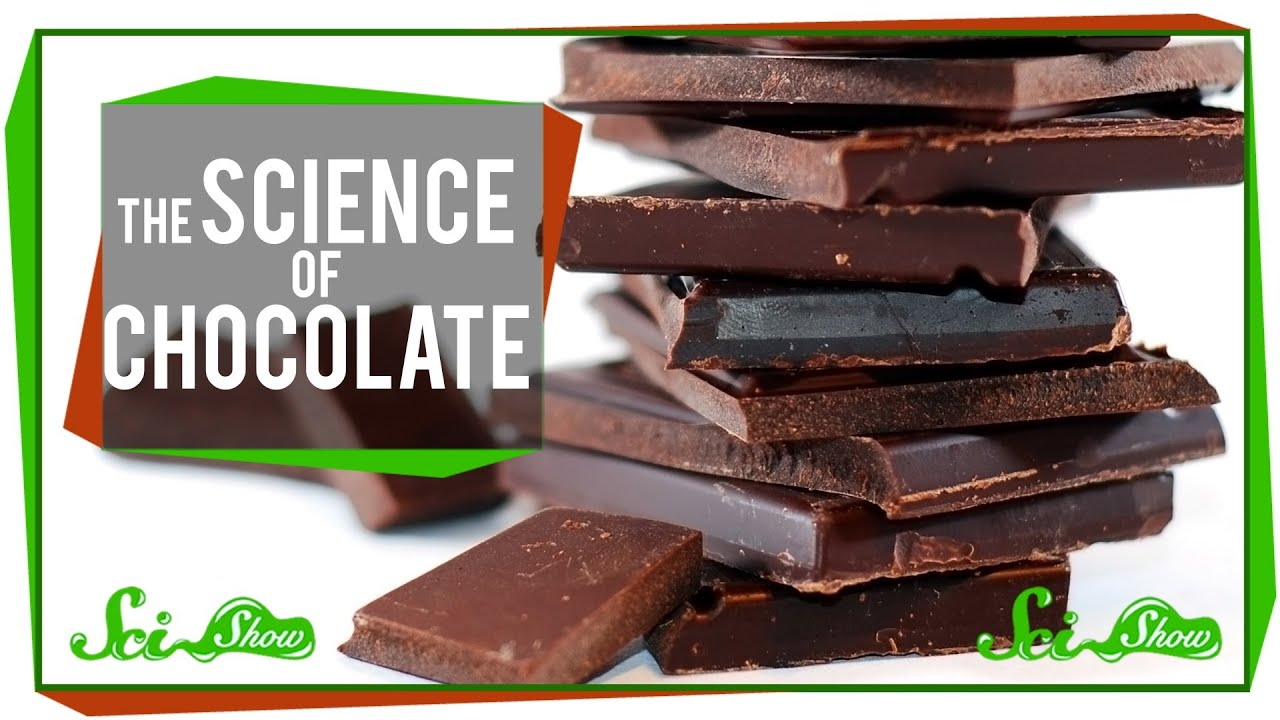 The Science of Chocolate - YouTube