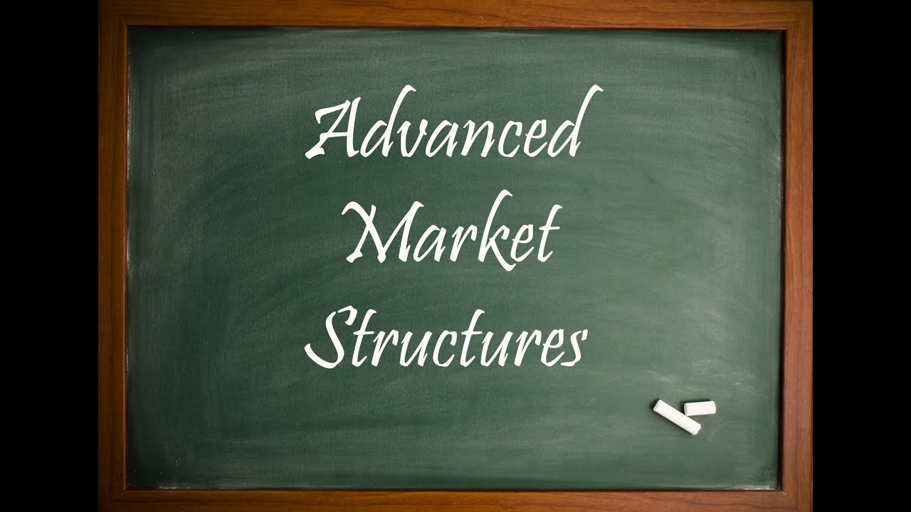 Advanced Market Structure - Session PREVIEW