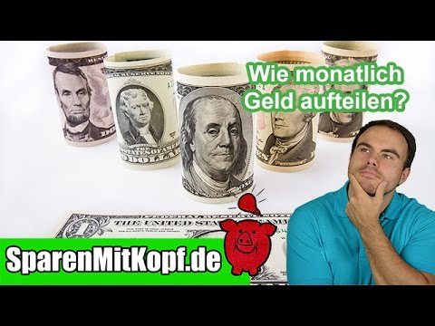 So Teilst Du Dein Geld Optimal Auf! (Fixkosten, Sparen, Rücklagen Etc.)