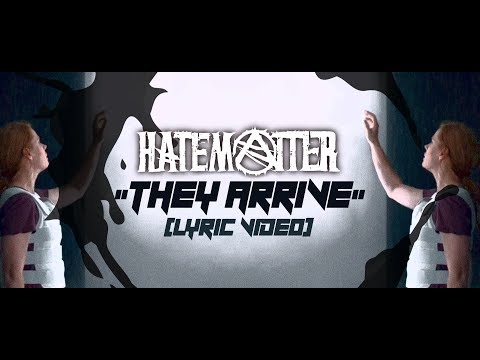 Hatematter - They Arrive (Official Lyric Video) Mp3