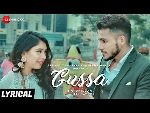 Gussa - Lyrical | BIG Dhillon Feat. Niti Taylor