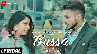 Gussa Lyrical | BIG Dhillon Feat. Niti Taylor