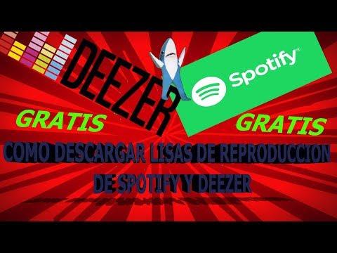 Como descargar listas de reproduccion de Spotify y de Deezer TOTALMENTE GRATIS en PC