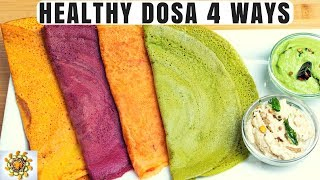 Healthy Dosa 4 Ways | Weight Loss Pancakes 4 Ways | Carrot Dosa | Beetroot Dosa
