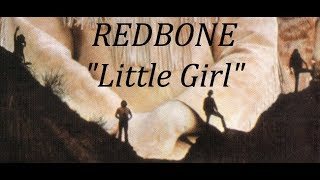 Redbone - Little Girl (HD) 1970