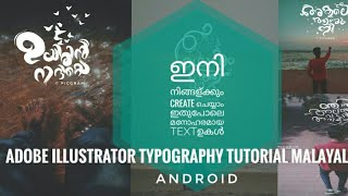 Create cool Malayalam fonts using Adobe illustrator(Malayalam tutorial) 35k views