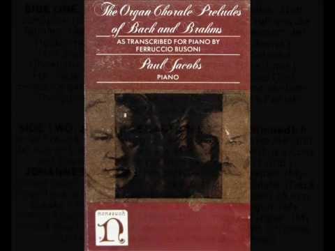 Brahms / Busoni / Paul Jacobs: Schmücke dich, o Liebe Seele, Op. 122, No. 5 - 1979