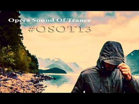 DJ Balouli Presents OSOT 13 @ Opera Sound Of Trance 2017 (Epic Love)