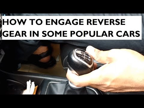 Learn How to Engage Reverse Gear in Some Popular Cars - Manual Gearbox - YouTube