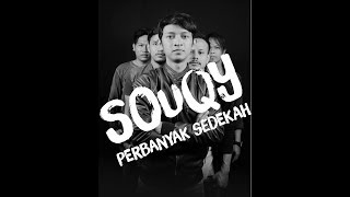 Video SouQy - Perbanyak Sedekah (Terbaru 2017) download MP3, 3GP, MP4, WEBM, AVI, FLV Oktober 2017