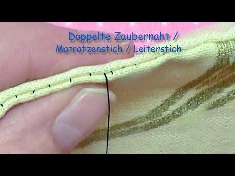 81 Doppelte Zaubernaht Das Original Doppelter Matratzen Leiterstich Double Invisible Stitch