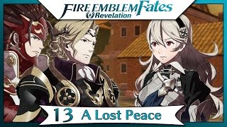 Fire Emblem Fates Revelation Part 9 Chapter 13 A Lost Peace English Gameplay Walkthrough