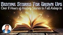 Sleep All Night: 8 HOURS Of 😴 SLEEP STORIES FOR GROWNUPS 💤 2019 Vol 1