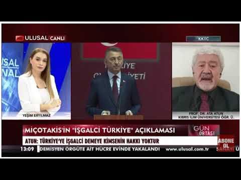 ATA ATUN – ULUSAL KANAL, Fuat Oktay'ın Kıbrıs ziyareti ve Miçotakis'in açıklamalarının siyasi yorumu