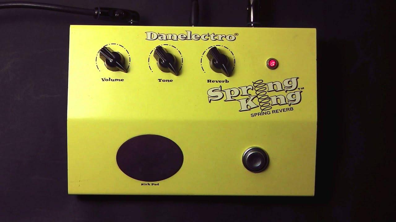 Danelectro Spring King Reverb Pedal Demo Youtube