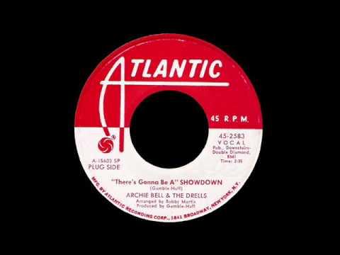 Archie Bell & The Drells - (There's Gonna Be A) Showdown