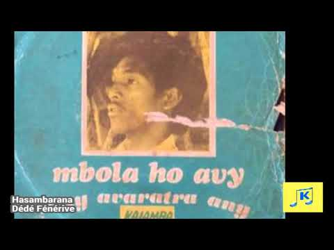 Dede - Mbola ho avy Kaiamba