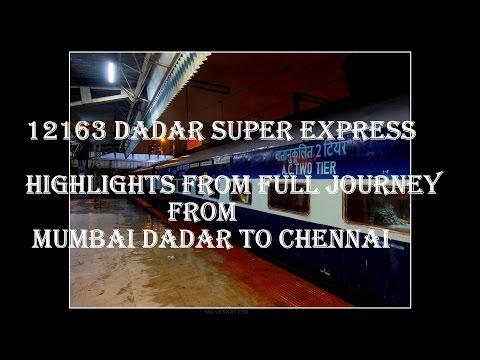 INDIAN RAILWAYS- Highlights from Full Journey onboard SUPERFAST Dadar (Mumbai) Chennai Express Train