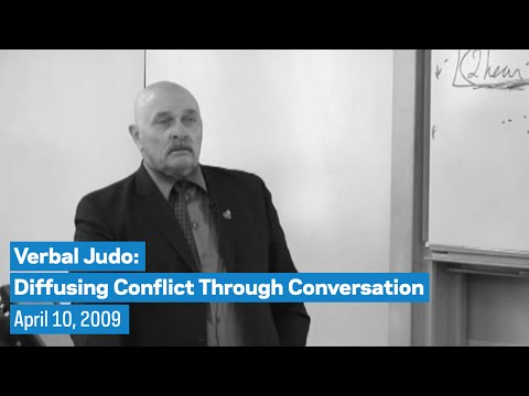 Verbal Judo: Diffusing Conflict Through Conversation