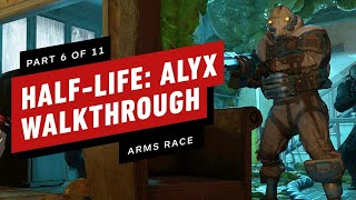 Half-Life: Alyx Walkthrough - Chapter 6: Arms Race (Part 6 of 11)