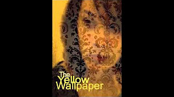 hqdefault - Post Partum Depression The Yellow Wallpaper