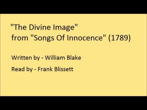 The Divine Image, from 'Songs Of Innocence', by William Blake