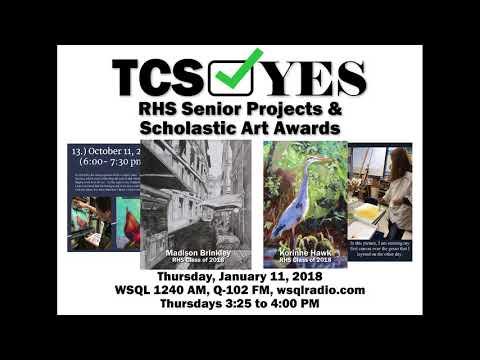 #TCSYes 2018-01-11 Rosman High School Senior Projects & Scholastic Art Awards