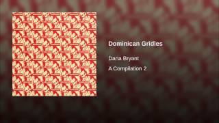 Dominican Gridles