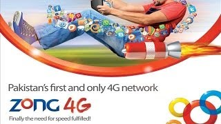 Zong 4G - First 4G Network in Pakistan
