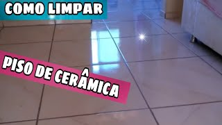 COMO LIMPAR,PISO DE CERÂMICA E Dica FÁCIL+CUIDADO COM MISTURINHAS DE PRODUTOS POR CASA LIMPA