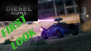 Diesel Guns   First Look