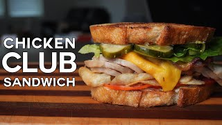 "Cover images Roasted Chicken Club Sandwich || Sandwich ""Science"" 101"