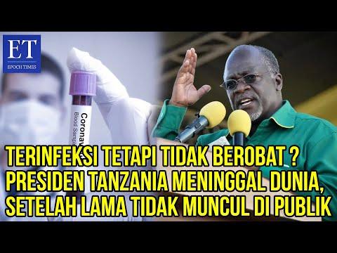Presiden Tanzania Meninggal Dunia, Setelah 20 Hari Tidak Muncul Di Publik, Terinfeksi Covid-19