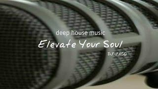 Dj Jacq Elevate Your Soul Deep House LIVE@DMC Dj Set