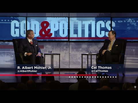 God & Politics: A Conversation with Cal Thomas and Albert Mohler