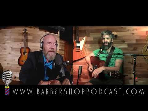 Barber Shop Podcast - Ben Bowen - Live/Original Music