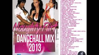 DJ LOGON NAUGHTY FLIRT DANCEHALL MIX 2013 (raw)