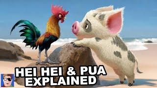 Pua and Hei Hei Explained
