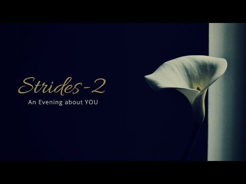 STRIDES 2 -  An Evening about YOU