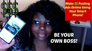 HOW TO MAKE $80 PER DAY ONLINE USING YOUR PHONE POSTING ADS!