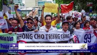 12 người biểu tình chống Luật đặc khu ở Đồng Nai mãn án tù