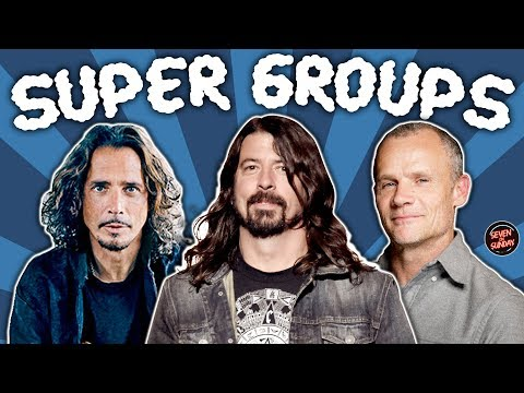 7 Super Great Supergroups! (Bands With Famous Members)