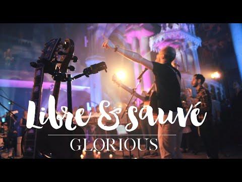 Glorious - Libre & Sauvé - Album : Promesse