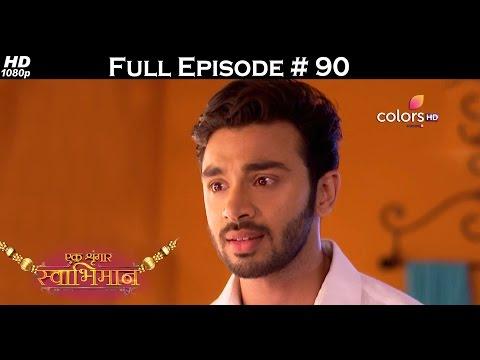 Ek Shringaar Swabhiman - 21st April 2017 - एक श्रृंगार स्वाभिमान - Full Episode (HD)