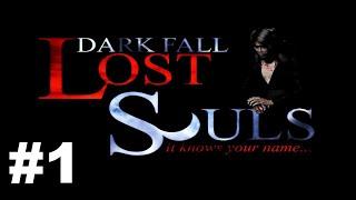 Dark Fall Lost Souls Part 1