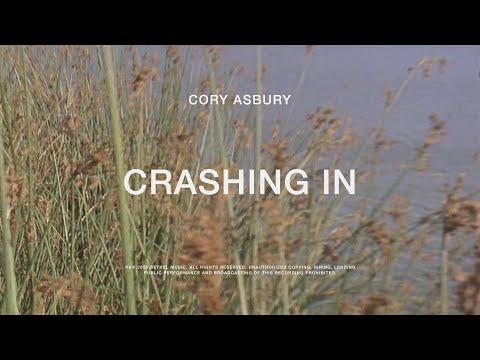 Crashing In - Cory Asbury | To Love A Fool