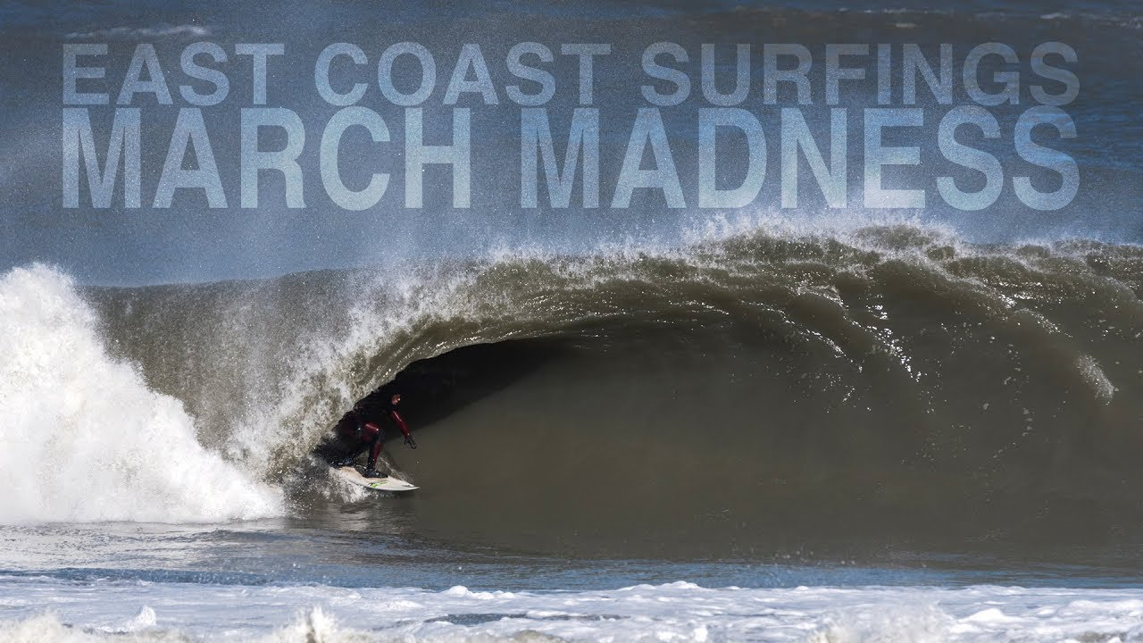 EAST COAST Surfings MARCH Madness | Brett Barley