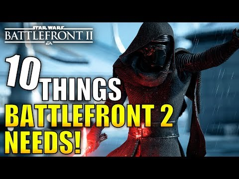 10 Things Battlefront 2 NEEDS! (Galactic Conquest, Customization and More)