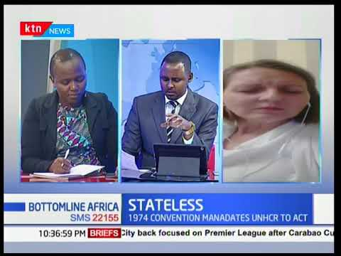 Steps taken to handle Stateless persons around the World -Bottomline Africa